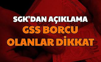 SGK'dan GSS Borcu Olanları İlgilendiren Açıklama Geldi