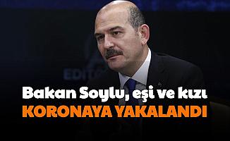Son Dakika: Süleyman Soylu Koronaya Yakalandı
