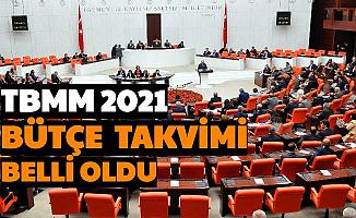 TBMM'nin 2021 Bütçe Görüşmeleri Takvimi Belli Oldu