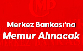 Türkiye Cumhuriyet Merkez Bankası'na Memur Alımı Başvuruları Sona Eriyor