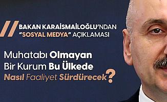 Ulaştırma Bakanı Adil Karaismailoğlu'ndan Sosyal Medya Açıklaması: Yaptırım Uygularız