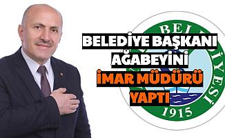 Belediye Başkanı Abisini İmar Müdürü Yaptı