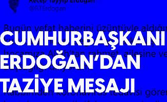 Cumhurbaşkanı Erdoğan'dan 'Burhan Kuzu' için Taziye Mesajı