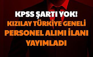 Kızılay Türkiye Geneli Personel Alımı İlanı Yayımladı: İşte Kızılay İş İlanları Kariyer Başvuru Sayfası