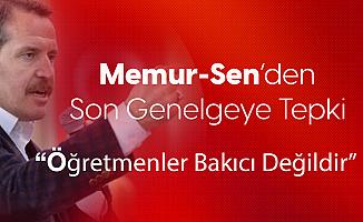 Memur-Sen Genel Başkanı Ali Yalçın: Öğretmenlerimiz Bakıcı Değildir