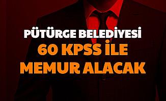 Pütürge Belediyesi 60 KPSS ile Memur Alımı Yapacak