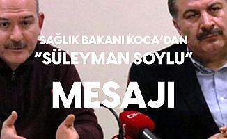 Sağlık Bakanı Koca'dan Süleyman Soylu'nun Sağlık Durumuna İlişkin Açıklama : Virüsle Mücadele Onun İçin Kolay Bir Mücadele
