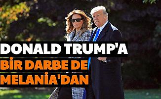 Seçim Sonrası Donald Trump'a Bir Darbe de Melania Trump'tan