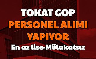 Tokat Gaziosmanpaşa Üniversitesi En Az Lise Mezunu Personel Alımı Başvurusu Başladı