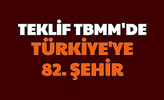 Türkiye'de Yeni Bir Şehir Kurulması İçin Kanun Teklifi