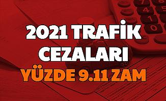 2021 Trafik Cezası Zamları Açıklandı: Emniyet Kemeri, Hız Cezası, Kırmızı Işık, Cep Telefonu, Ehliyetsiz Ceza