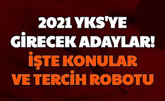 2021 YKS Açıklaması Geldi: İşte TYT AYT Konuları ve YÖK Atlas Tercih Robotu (Matematik, Türkçe, Tarih, Coğrafya, Fizik, Kimya, Biyoloji Soru Dağılımı)