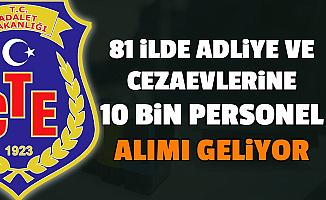 81 Şehirde Adliye ve Cezaevlerine 10 Bin Kamu Personel Alımı Geliyor (Adalet Bakanlığı CTE)