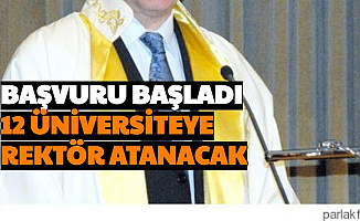 Başvurusu Başladı: 12 Üniversiteye Rektör Atanacak