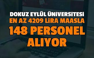 Dokuz Eylül Üniversitesi En Az 4209 Lira Maaşla 148 Sözleşmeli Personel Alımı Başvurusu Başladı