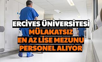 Erciyes Üniversitesi Sözleşmeli Personel Alımı Başvurusu Başladı