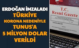 Erdoğan İmzaladı: Türkiye Tunus'a 5 Milyon Dolar Hibe Verdi