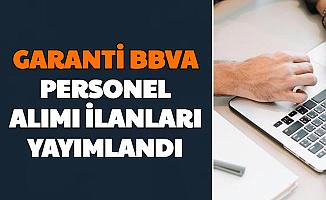 Garanti BBVA Personel Alımı Başvurusu İnternetten Başladı