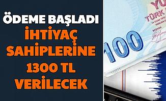 İhtiyaç Sahibi Ailelere 1300 TL Ödeme Başladı: İşte Başvuru Şartları ve Sayfası