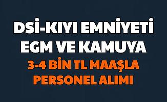 Kamuya 3-4 Bin Lira Maaşla 222 Personel Alımı (DSİ-EGM-Kıyı Emniyeti-ÇAYKUR-TÜİK)