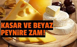 Kaşar ile Beyaz Peynire Zam!