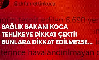 Sağlık Bakanı Fahrettin Koca'dan Uyarı! Hasta Sayısını Azaltmak için Bunlara Dikkat!