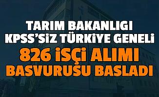Tarım ve Orman Bakanlığı KPSS'siz Türkiye Geneli 826 İşçi Alımı Başvurusu İŞKUR'da Başladı 2020 (Güvenlik Görevlisi, Temizlik, Tarım Personel Alımı)