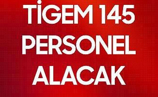 TİGEM 145 Personel Alımı Başvuruları Başlıyor
