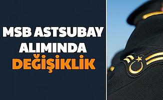 TSK Subay Alımından Sonra MSB Astsubay Alımında da Değişiklik
