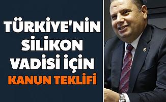 Türkiye'nin Silikon Vadisi İçin Kanun Teklifi