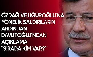 Ahmet Davutoğlu: Özdağ, Uğurluoğlu... Sırada Kim Var?