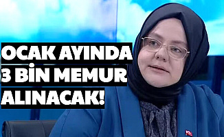 Aile Çalışma ve Sosyal Hizmetler Bakanlığı Açıkladı: Ocak 2021'de 3 Bin Memur Alımı Yapılacak