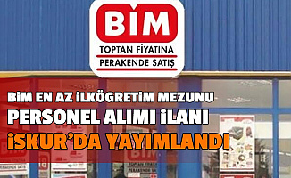 BİM Personel Alımı İlanı İŞKUR'da Yayımlandı-İşte Başvurusu