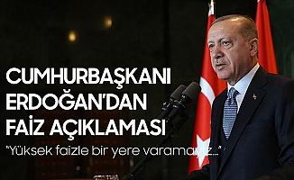 Cumhurbaşkanı Erdoğan'dan Faiz Açıklaması: Yüksek Faizle bir Yere Varamayız...