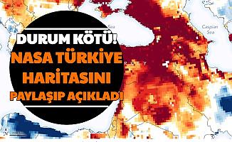 Durum Kötü: NASA'dan Türkiye Paylaşımı