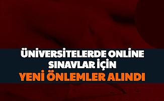 Flaş... Üniversitelerden Online Sınav Kararı!