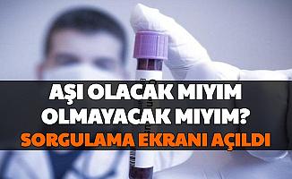 Korona Aşısı Olacak Mıyım? Aşı Sorgulama Ekranı e Nabız'da Açıldı