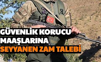 Korucu Maaşına Seyyanen Zam Talebi!