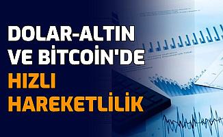 Son Dakika: Dolar, Gram Altın ve Bitcoin'de Hareketlilik Hızlandı