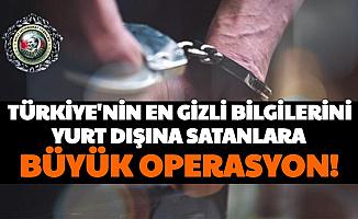 Türkiye'nin En Gizli Bilgilerini Yurt Dışına Satanlara Operasyon: Evinde 5 Milyon Euro Bulundu