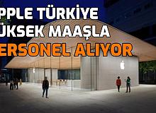 Apple Türkiye Yüksek Maaşla Personel Alımı Yapıyor: İşte İş Başvuru Sayfası