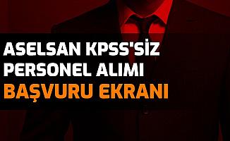 ASELSAN 21 Kadroya KPSS'siz Personel Alımı Yapıyor: İşte Başvurusu