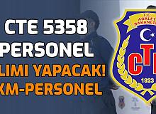 CTE 5358 Personel Alımı İlanı Yayımlandı (İKM, Büro Personeli, Sağlık Personeli Gardiyan Alımı)