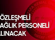 Hatay Mustafa Kemal Üniversitesi'ne Sağlık Personeli Alımı Başvuruları Devam Ediyor