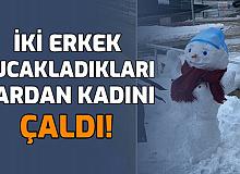 İki Erkek, Kucakladıkları Kardan Kadını Çaldı