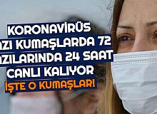 Koronavirüs Bazı Kumaşlarda 72, Bazılarında 24 Saat Canlı Kalıyor: İşte O Kumaşlar ve Temizleme Yöntemi