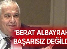 Masum Türker: Berat Albayrak Başarısız Değildi