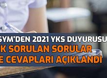 ÖSYM'den 2021 YKS Duyurusu: Sık Sorulan Sorular ve Cevapları Yayımlandı