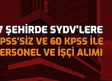 SYDV'lere 14 Şehirde KPSS'siz ve 60 KPSS ile Personel, İşçi ve Memur Alımı