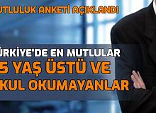 Türkiye'de Mutlu Musunuz? Anketi Yapıldı: En Mutlular 65Yaş Üstü ve Okul Okumayanlar